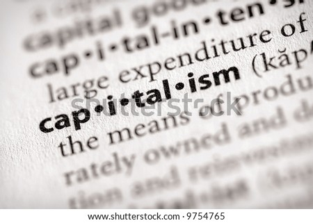 """Selective focus on the word """"capitalism"""". Many more word photos for you in my portfolio..."""