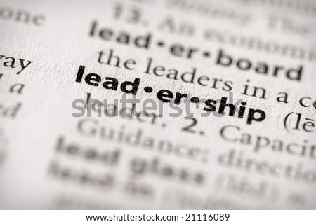 """Selective focus on the word """"leadership"""". Many more word photos in my portfolio... - stock photo"""