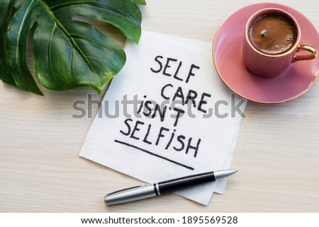 self care is not selfish inspirational reminder Stock photo ©