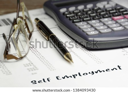 Self employment. Business report on a desk. Employment concept.