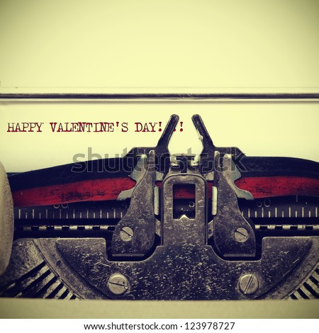 sentence happy valentines day written on an old typewriter, with a retro effect