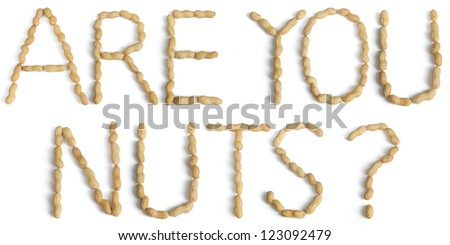 Sentence Written Using Letters Made of Peanuts