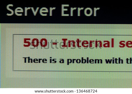 Server error page of code 500 on computer monitor