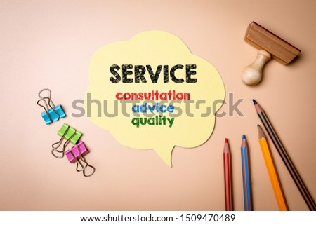 Service. Consultation, advice and quality concept. Speech bubble on table