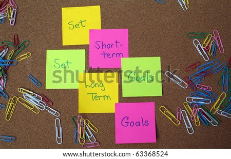 Short Term Goals. term and short term goals