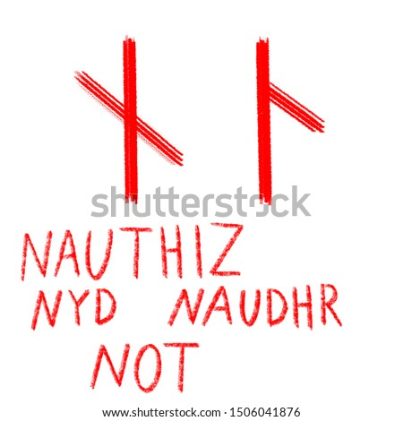 Set of ancient runes. Versions of Nauthiz rune with German, English and Old Scandinavian titles.