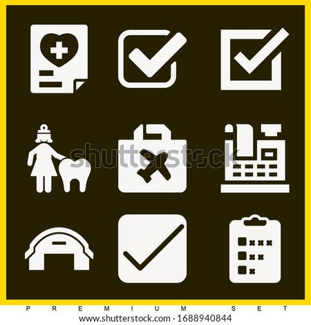 Set of 9 check filled icons such as female dentist, check, check box, hangar, cash register, report, survey