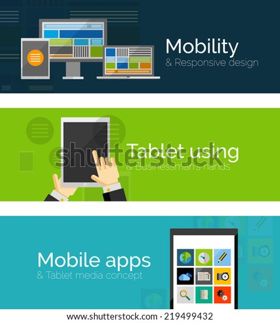 Set of flat design banners - business and mobility. Mobile apps, tablet with businessman's hands and responsive design of pc tablet phone and taptop #219499432