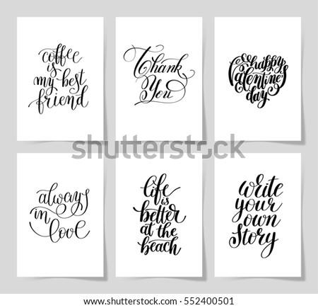 set of 6 hand written lettering positive inspirational quote posters about life A4 format, modern calligraphy raster version  illustration collection - Shutterstock ID 552400501