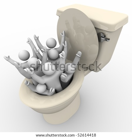 Several people are flushed down the toilet