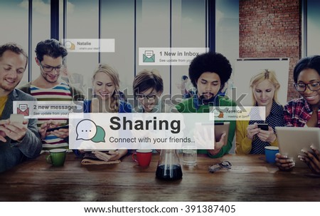 Sharing Share Social Networking Connection Communication Concept #391387405