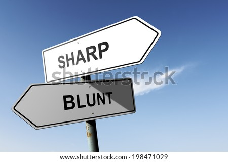 Sharp and Blunt directions. Opposite traffic sign.