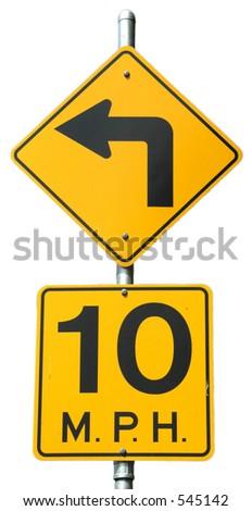 Sharp Left - 10 MPH signs