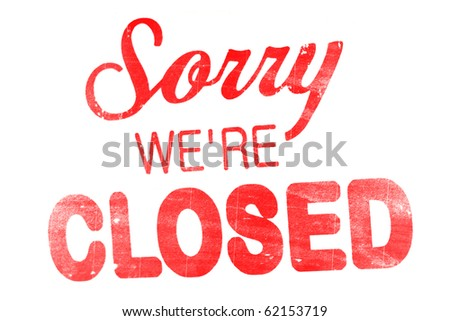 "shield ""sorry we're closed"" isolated on white - stock photo"