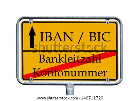 shield with the german words account number and bank code number / IBAN / BIC