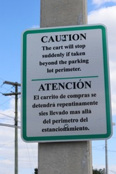 Shopping Cart Sign - Cart will stop at parking lot perimeter