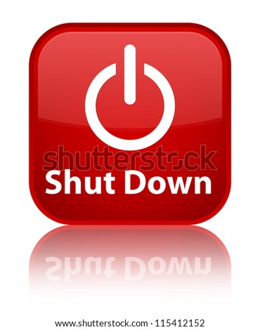 Shut down glossy red reflected square button photo libre for Haute shut me down