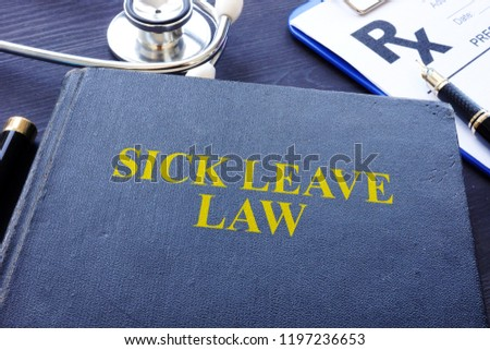 Sick Leave Law book and the stethoscope.