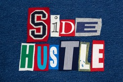 SIDE HUSTLE text word collage colorful fabric on denim, entrepreneur, horizontal aspect