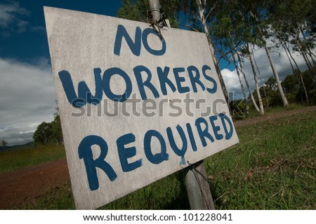 sign at an Australian farm, no workers required
