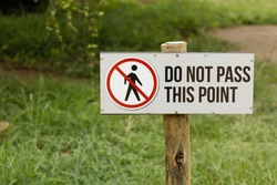 Sign board, Do not pass this point