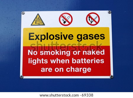 Sign, Explosive Gases