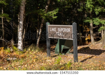 Sign for the famous Lake Superior trail, a hiking trail around m