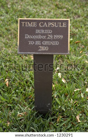 Sign marking the spot where a time capsule has been buried outside city hall in Venice, florida America united states taken in march 2006