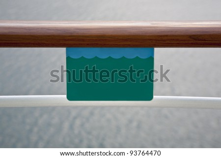 Sign on Cruise Ship - Left Blank