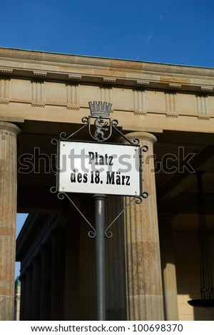 "Sign ""Platz des 18 Marz"" in Berlin near the Brandenburg Gate"