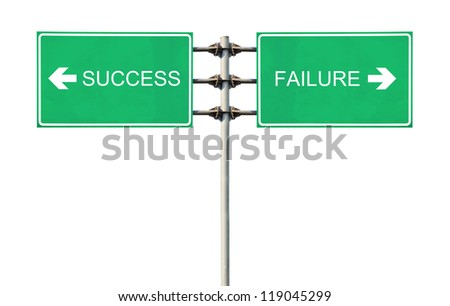 Sign points to Success and Failure.