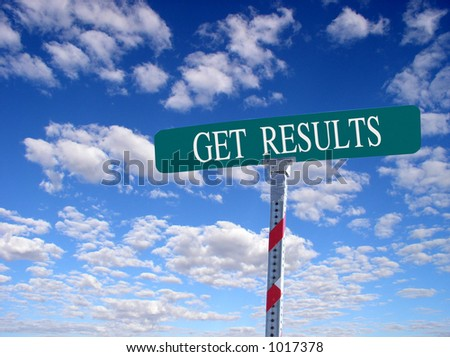 """sign that reads """"Get Results"""""""