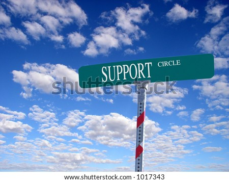 "sign that reads ""Support Circle"" - stock photo"