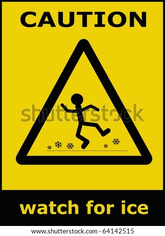 Sign watch for ice, caution raster background
