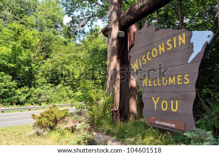 Sign welcoming to the state of Wisconsin
