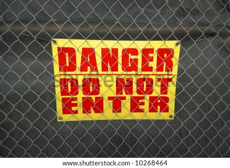 Sign with text:Danger do not enter
