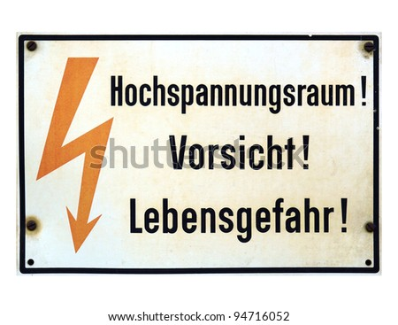 Signal of danger of death by electrocution following an electric shock - in German - isolated over white