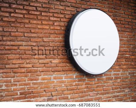 Signboard shop Mock up Logo Circle Display on Brick wall #687083551