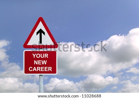 Signpost in the sky for 'Your New Career' , concept image for employment related themes.