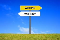 Signpost is showing  wherefrom and whereto in german language