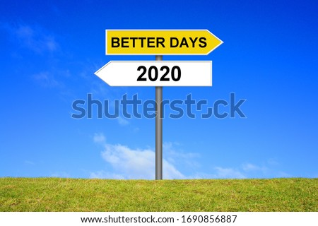 Signpost outside is showing Better Days after year 2020 Photo stock ©