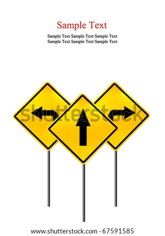 Signs straight, turn left, turn right