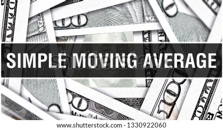 Simple Moving Average Closeup Concept. American Dollars Cash Money,3D rendering. Simple Moving Average at Dollar Banknote. Financial USA money banknote and commercial money investment profit concept