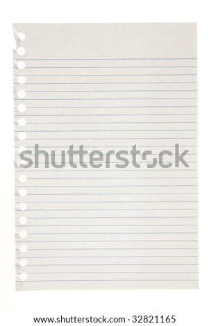 Single page torn from notebook, isolated on white.  Great for backgrounds.