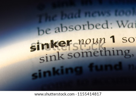 sinker word in a dictionary. sinker concept. #1155414817