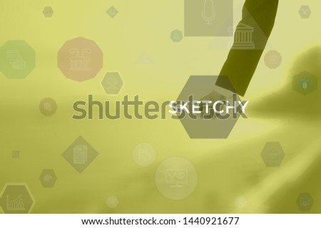 SKETCHY - technology and business concept #1440921677