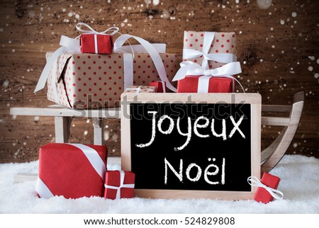 Sleigh With Gifts, Snow, Snowflakes, Joyeux Noel Means Merry Christmas #524829808