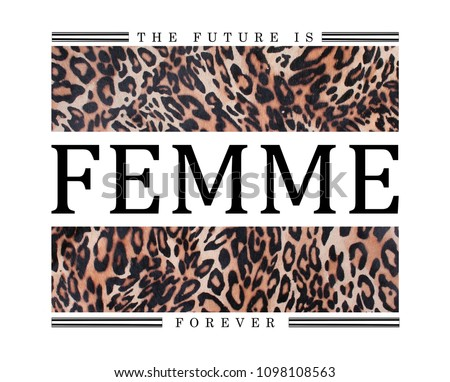 slogan graphic with leopard skin