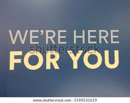 Slogan words we're here for you saying quote words to live by. Text, note Stock photo ©