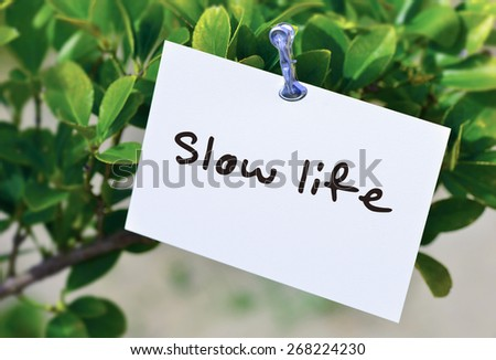 Slow Life / message card